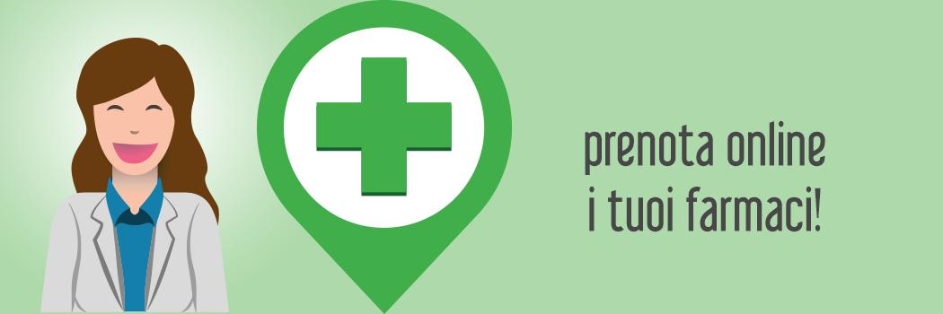 Prenota online i tuoi farmaci